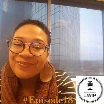 #WIP – Episode 18 –Spirituality