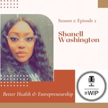 #WIP – Season 2 Episode 2 – Better Health and Entrepreneurship